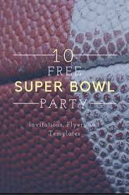 Make A Free Printable Flyer 24 Free Super Bowl Party Invitations Printable Flyer Templates A 21