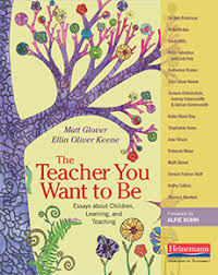 the teacher you want to be by matt glover ellin oliver keene essays
