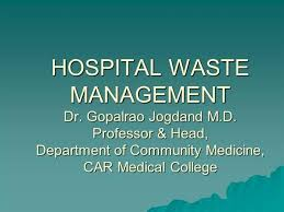 Hospital Waste Management |Authorstream