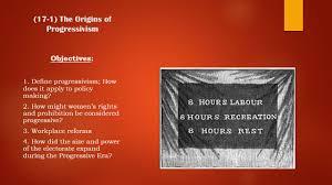 United States History Ii Unit 10 Powerpoint The Progressives Mr