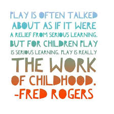 Image result for mr rogers play quote
