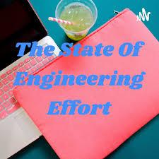 The State Of Engineering Effort