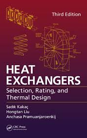 Heat Exchangers: Selection, Rating, and Thermal Design, Third ...