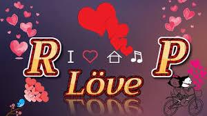 😘😘Letter R P Love status😘😘//WhatsApp#status | My name wallpaper, Name  wallpaper, S love images