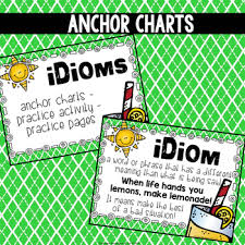Idioms Anchor Chart Task Cards And Practice Pages