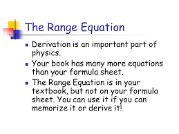 the range equation derivation is an important part of physics