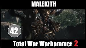 Fr Total War Warhammer 2 Malekith Vortex 42 Youtube
