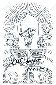 Citation La Vie Est Courte Manger Du Gâteau En Premier Print Vintage Texture Grunge Et Le Lettrage Cette Illustration Peut être Utilisé Comme