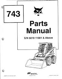 bobcat 743 skid steer loader parts manual pdf spare parts catalog spare parts catalog bobcat 743 skid steer loader parts manual pdf