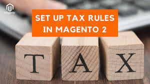 How To Configure Tax Rules In Magento 2 10 Minutes Tigren