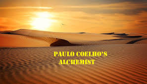alchemist an adventurous and inspiring story wrote by paulo ceolho the alchemist an adventurous and inspiring story wrote by paulo ceolho