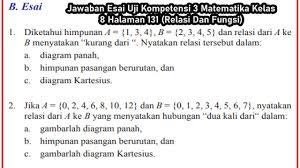 Check spelling or type a new query. Jawaban Esai Uji Kompetensi 3 Matematika Kelas 8 Halaman 131 Relasi Dan Fungsi Youtube