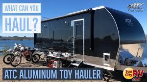 atc aluminum toy hauler tips what can you haul sun city rv phoenix atc dealer