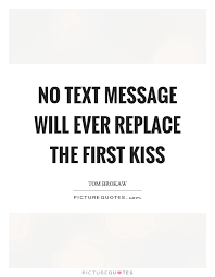 First Kiss Quotes Classy 48 First Kiss Quotes QuotePrism