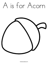 A Is For Acorn Coloring Page Twisty Noodle