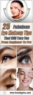 25 fabulous eye makeup tips that will turn you from beginner to pro makeup