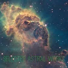 astral works exe selected astral works by dj exe the mayor mixcloud