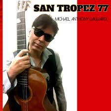 Michael Anthony Gagliardi - San Tropez 77 - KKBOX