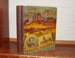 old history of illinois book 1888 indians abraham lincoln chicago fire civil war