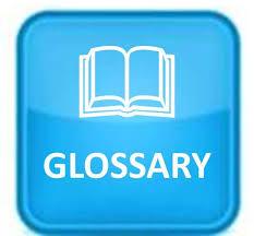 GLOSSARY Images?q=tbn:ANd9GcSxRBG7YnMoUcBcujwx02vTlNP9puexk7yvRe8HFMQiYNr_LB2N