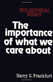 on bullshit kindle edition by harry g frankfurt politics  the importance of what we care about philosophical essays