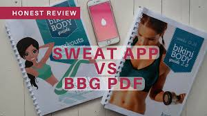 honest review of the sweat by kayla app vs bbg pdf which is better