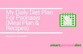 Easy Diet Chart My Daily Diet Plan For Psoriasis Meal Plan Recipes
