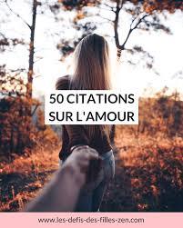 50 Citations Sur Lamour Les Defis Des Filles Zen