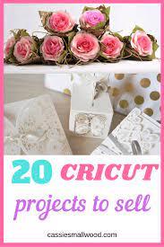 20 cricut craft ideas to sell cie