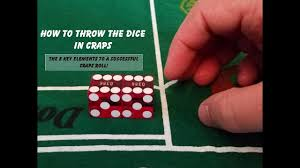 How To Throw Dice In Craps 8 Key Elements Of Successful Craps Roll