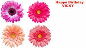 Vicky - flowers - Happy Birthday - YouTube
