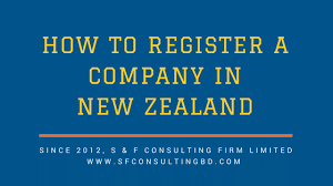 How To Register A Company How To Register A Company In New Zealand As Foreign Investor