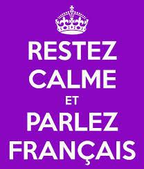 Image result for restez calme et parlez francais