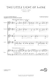 This Little Light Of Mine Sheet Music Free Download African American Spiritual This Little Light Of Mine Arr Moses Hogan Sheet Music Notes Chords Download Printable Ssa Choir Sku 99550