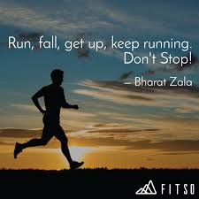 Running Quotes Inspiration Run Fall Get Up Keep R Quotes Writings By Bharat Zala