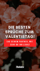 Die Allerschönsten 21 Sprüche Zum Valentinstag Liebe Zitate