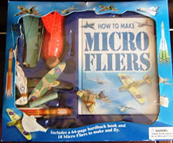How To Make Fliers How To Make Micro Fliers 64 Page Hardback Book And 18 Micro Fliers To Make And Fly
