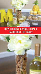 Wine And Design Bachelorette Party How To Host A Wine Themed Bachelorette Party Bachelorette
