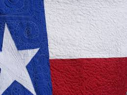 TIA CURTIS QUILTS: Another Texas quilt & People either love Texas or hate it, but in either case they probably need  a Texas flag quilt to represent their stay here. Adamdwight.com