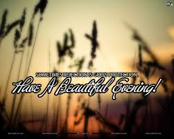 Beautiful Evening Quotes With Images Best of Have A Beautiful Evening Pictures Photos And Images For Facebook