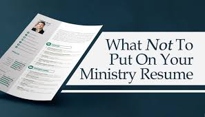 What Not To Put On Your Ministry Resume Solutions Magazine Custom What Not To Put On A Resume