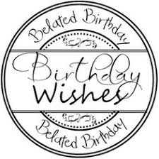 03d74e3c17e36beb91a6a1c7d03bb58c happy birthday digi sentiment happy pinterest happy birthday on printable belated birthday cards