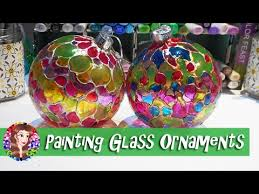 painting glass ornaments tutorial tips and advice on using glass paints