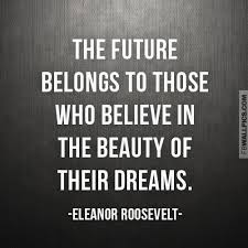Eleanor Roosevelt Dream Quote