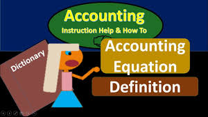 accounting equation definition what is accounting equation