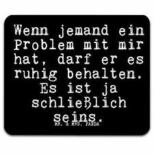 Mauspad Druck Spruch Witzig Lustig Geschenk Weisheit Problem