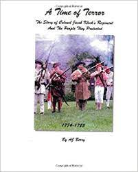 A Time of Terror: The Story of Colonel Jacob Klock's Regiment: Berry, A J:  9781461073161: Amazon.com: Books