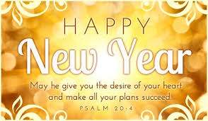 Happy New Year Christian Quotes Best Of Happy New Year May He Give You The Desire Of Your Heart And Make