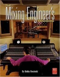 must books on music production and audio engineering audio mixing engineers handbook