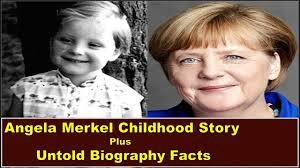 Angela Merkel Childhood Story Plus Untold Biography Facts